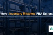 The 7 Worst Inventory Mistakes FBA Sellers Make