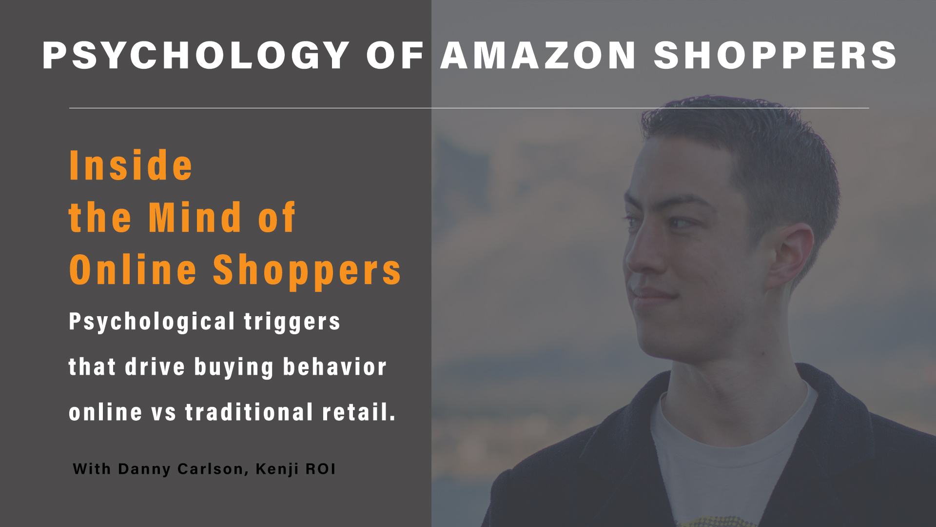 Psychology of Amazon Shoppers
