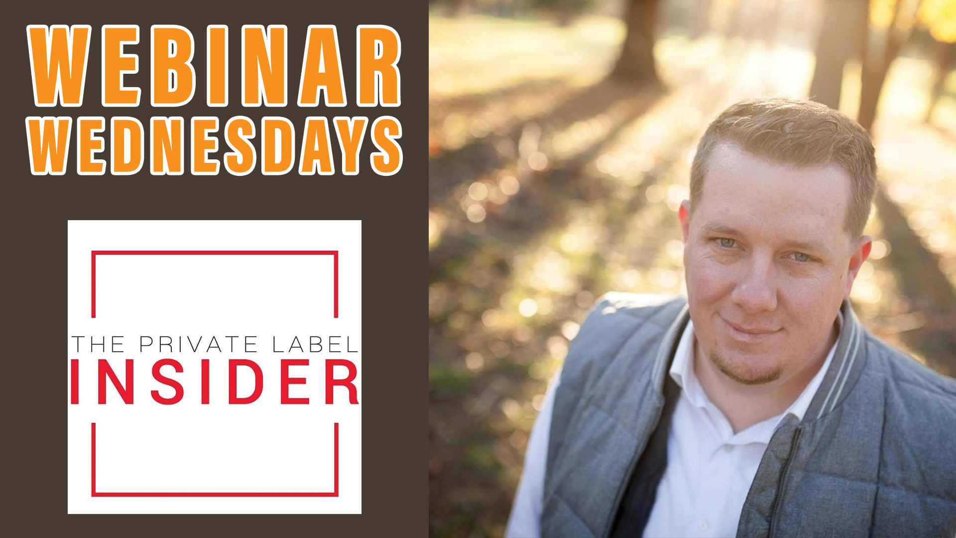 WEBINAR The Private Label Insider