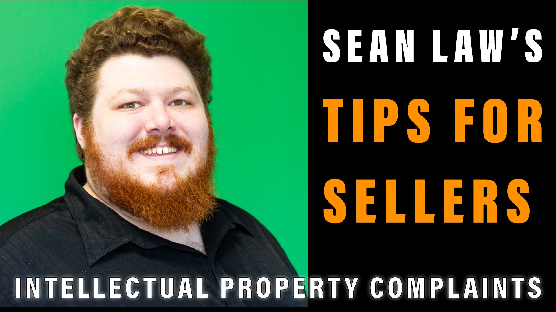 IP Complaints – Sean Law's Tips for Sellers