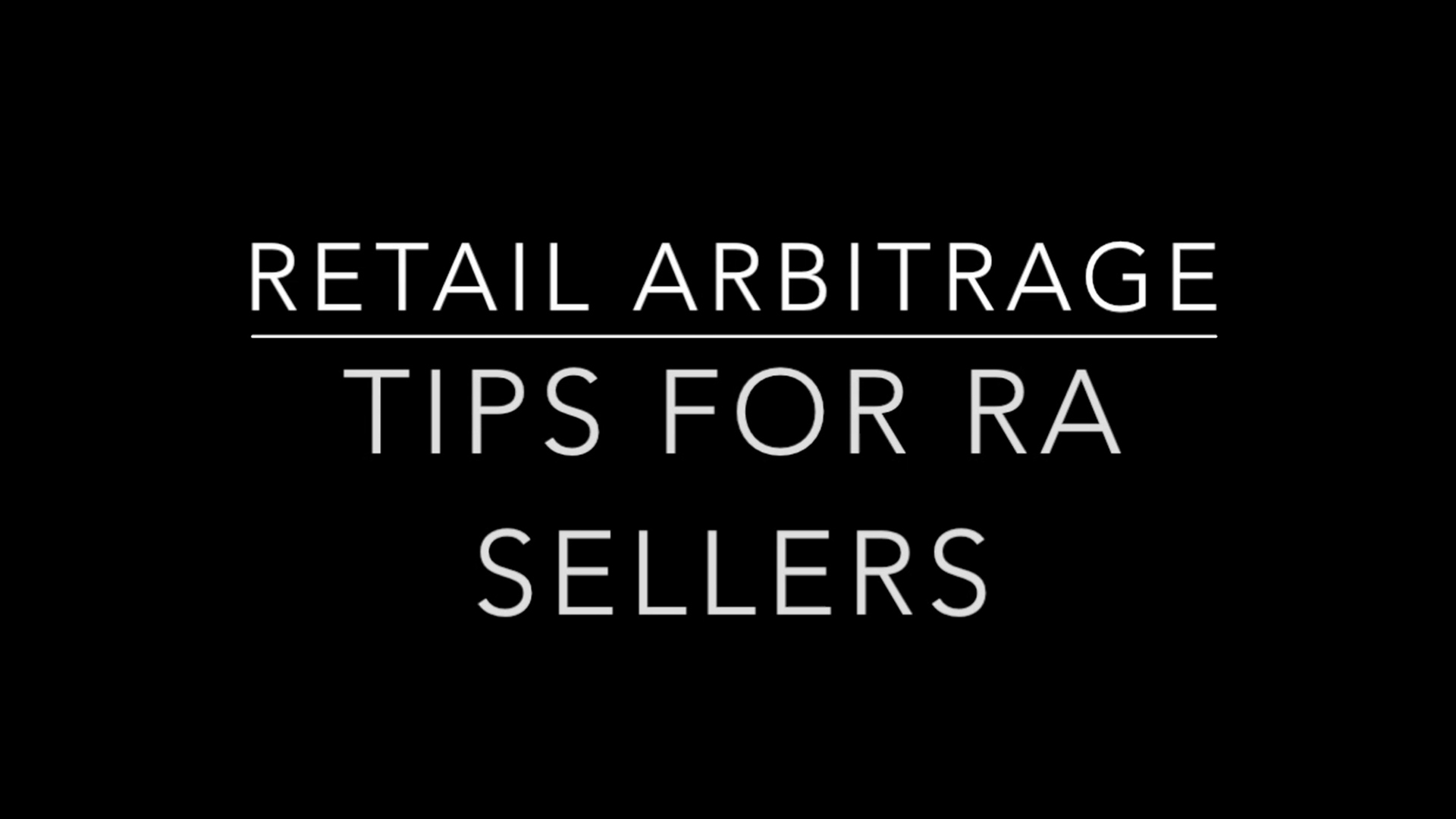 Retail Arbitrage - Tips for RA Sellers