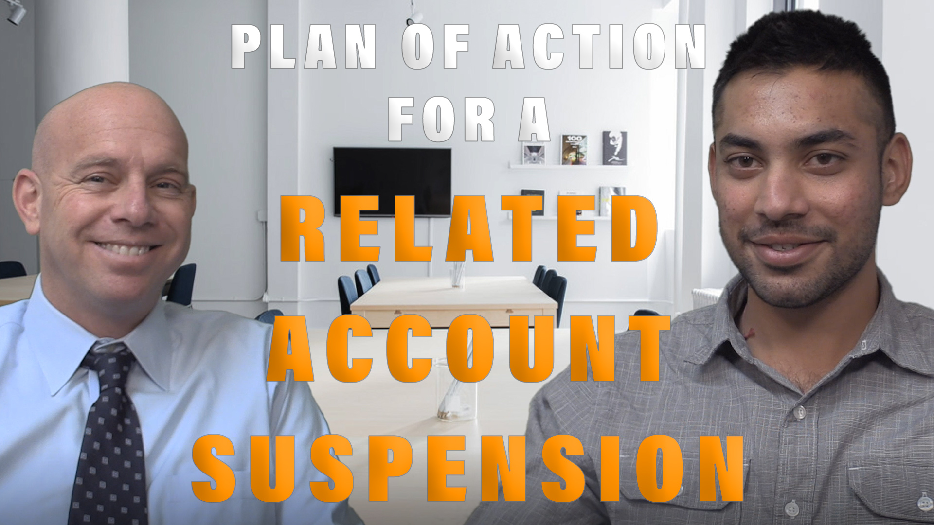 Plan of Action for a Related Account Suspension